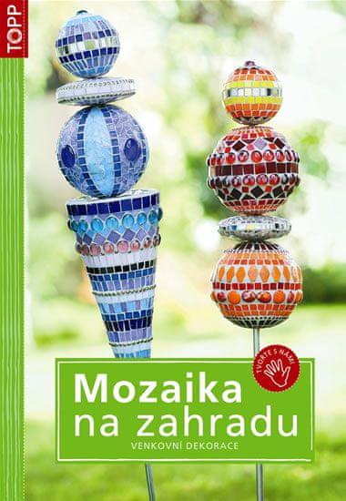 Mozaika na zahradu - Venkovní dekorace - TOPP