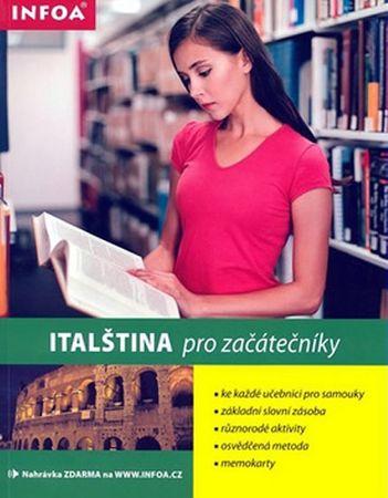 Wightwick Jane: Italština pro začátečníky/INFOA