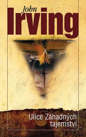 Irving John: Ulice Záhadných tajemství