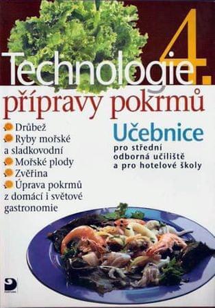 Sedláčková Hana: Technologie přípravy pokrmů 4 - 2. vydání