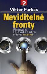 Farkas Viktor: Neviditelné fronty