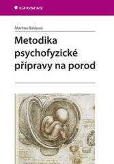 Bašková Martina: Metodika psychofyzické přípravy na porod