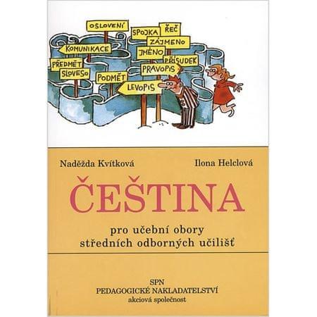 Kvítková Naděžda: Čeština pro učební obory SOU