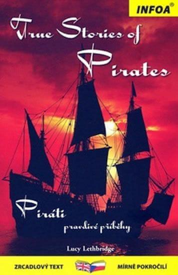Leth Bridge Lucy: Piráti pravdivé příběhy / True Stories of Pirates - Zrcadlová četba