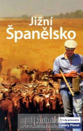 kolektiv autorů: Jižní Španělsko - Lonely Planet