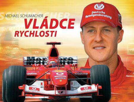 kolektiv autorů: Michael Schumacher - Vládce rychlosti