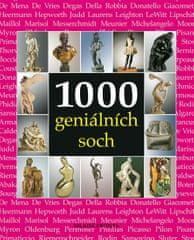 Manca J., Costello S., Bade P.: 1000 geniálních soch