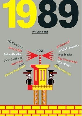 kolektiv autorů: 1989 - Příběhy zdí