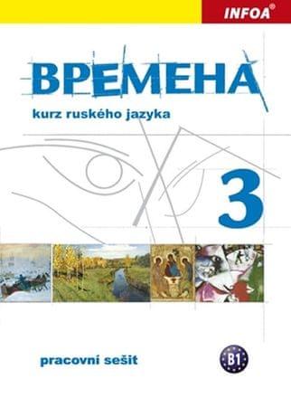 Chamrajeva Jelizaveta, Broniarz Renata,: Vremena 3  - pracovní sešit