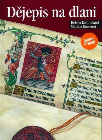 Kohoutková,Komsová: Dějepis na dlani - 2.vydání