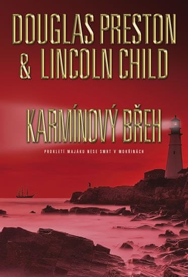 Preston Douglas, Child Lincoln,: Karmínový břeh