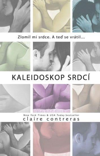 Contreras Claire: Kaleidoskop srdcí