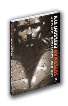 Johns Geoff, Donner Richard: Superman - Poslední syn