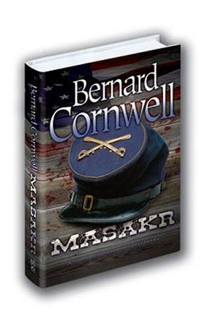 Cornwell Bernard: Masakr
