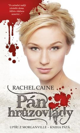 Caine Rachel: Upíři z Morganville 5 - Pán hrůzovlády