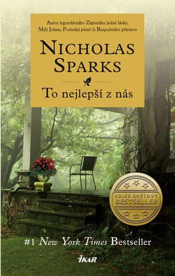 Sparks Nicholas: To nejlepší z nás