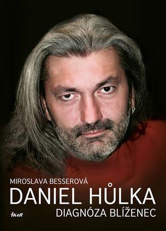 Besserová Miroslava: Daniel Hůlka: Diagnóza Blíženec