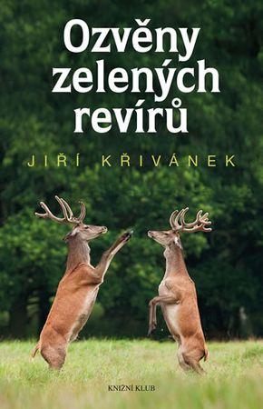 Křivánek Jiří: Ozvěny zelených revírů