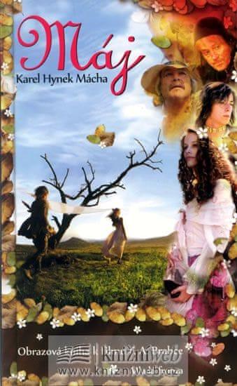 Mácha Karel Hynek: Máj - Obrazová kniha k filmu
