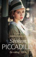 Harrod-Eagles Cynthia: Za války, 1914: Sbohem, Piccadilly