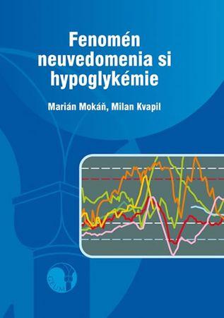Mokáň Marián, Kvapil Milan: Fenomén neuvedomenia si hypoglykémie