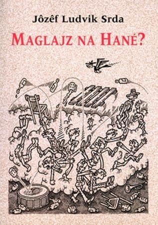 Srda Jozef Ludvík: Maglajz na Hané?