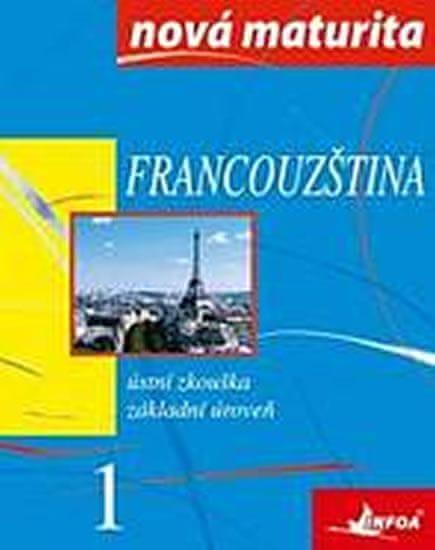 Wieczorek-Szymanska Jolanta: Francouzština - nová maturita 1 - ústní zkouška