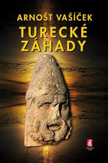 Vašíček Arnošt: Turecké záhady