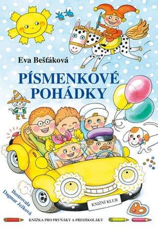 Bešťáková Eva: Písmenkové pohádky - Knížka pro prvňáky a předškoláky