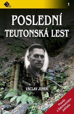 Junek Václav: Poslední teutonská lest - Pravda o štěchovickém pokladu