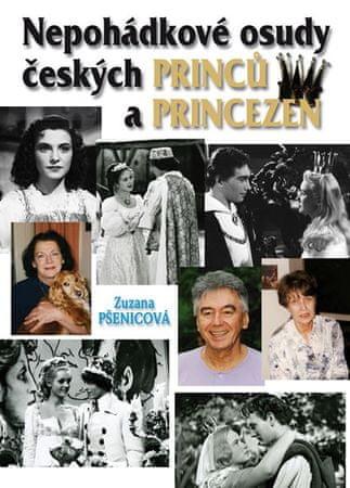 Pšenicová Zuzana: (Ne)pohádkové osudy českých princů a princezen