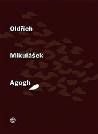 Mikulášek Oldřich: Agogh
