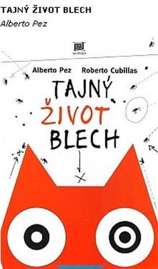 Pez Alberto: Tajný život blech