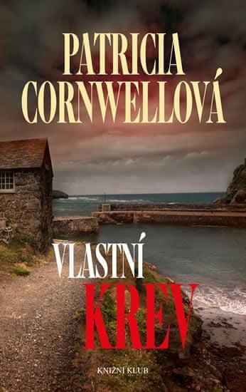 Cornwellová Patricia: Vlastní krev