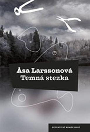 Larssonová Äsa: Temná stezka