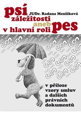 Menšíková Radana: Psí záležitosti aneb v hlavní roli pes