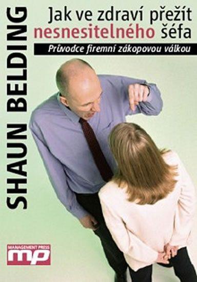 Belding Shaun: Jak ve zdraví přežít nesnesitelného šéfa
