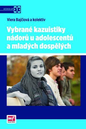 Bajčiová Viera a kolektiv: Vybrané kazuistiky nádorů u adolescentů a mladých dospělých