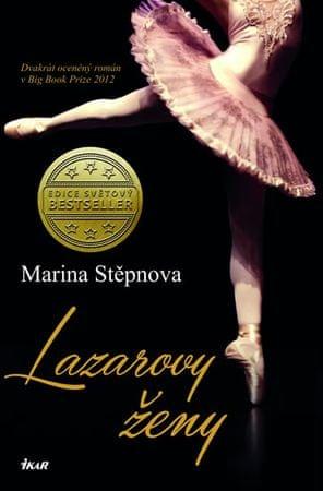 Stěpnova Marina: Lazarovy ženy