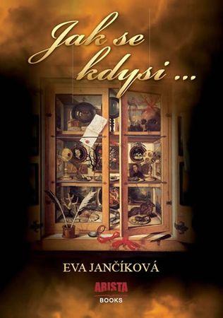 Jančíková Eva: Jak se kdysi …