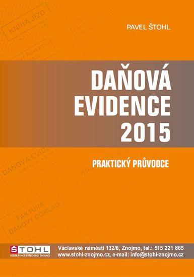 Štohl Pavel: Daňová evidence 2015 - praktický průvodce