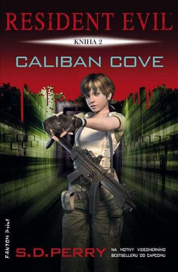 Perry S. D.: Resident Evil 2 - Caliban Cove