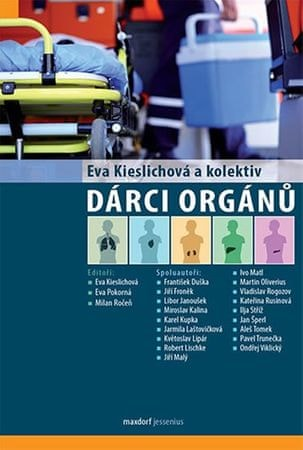Kieslichová Eva a kolektiv: Dárci orgánů