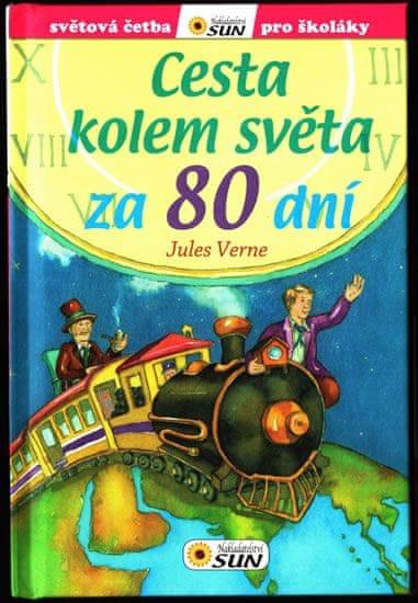 Verne Jules: Cesta kolem světa za 80 dní - Světová četba pro školáky