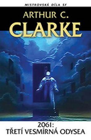 Clarke Arthur C.: 2061 - Třetí vesmírná odysea
