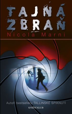 Marni Nicola: Tajná zbraň
