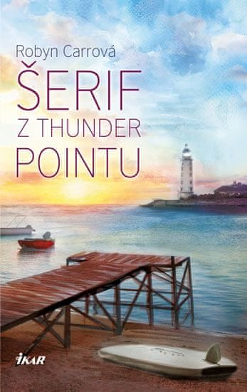 Carrová Robyn: Thunder Point 2: Šerif z Thunder Pointu