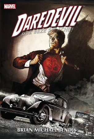 Bendis Brian Michael: Daredevil - Muž beze strachu - omnibus 4