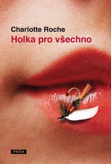 Rocheová Charlotte: Holka pro všechno