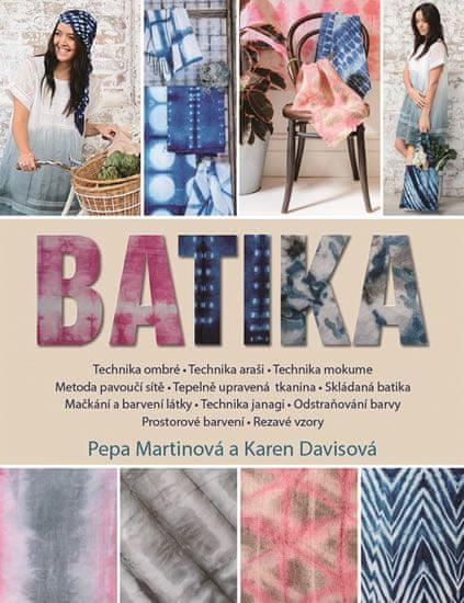 Martinová Pepa, Davisová Karen,: Batika